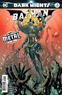 BATMAN THE DROWNED #1 3RD PTG METAL【再入荷】
