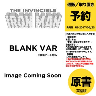 【予約】INVINCIBLE IRON MAN #600 BLANK VAR LEG(US2018年5月23日発売予定)