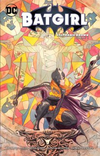 BATGIRL STEPHANIE BROWN TP VOL 02