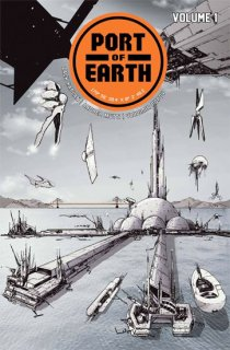 PORT OF EARTH TP VOL 01