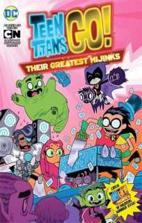 TEEN TITANS GO THIER GREATEST HIJINKS TP
