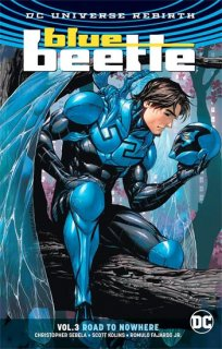 BLUE BEETLE TP VOL 03 ROAD TO NOWHERE REBIRTH