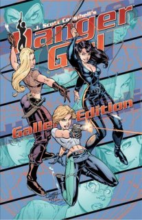J SCOTT CAMPBELL DANGER GIRL GALLERY ED PRESTIGE FORMAT