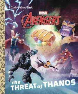 LITTLE GOLDEN BOOK AVENGERS THREAT OF THANOS YR HC