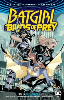BATGIRL & THE BIRDS OF PREY TP VOL 03 FULL CIRCLE REBIRTH