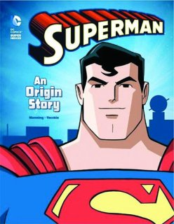 DC SUPER HEROES ORIGIN YR SC SUPERMAN