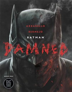 BATMAN DAMNED #1 (OF 3)