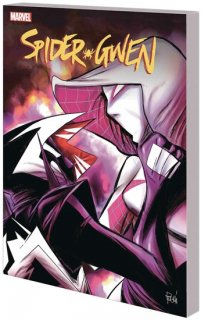 SPIDER-GWEN TP VOL 06 LIFE OF GWEN STACY