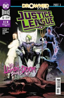 JUSTICE LEAGUE #12 (DROWNED EARTH)