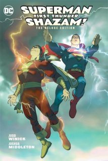 SUPERMAN SHAZAM FIRST THUNDER DLX ED HC