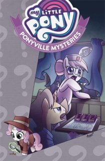 MY LITTLE PONY PONYVILLE MYSTERIES TP VOL 01【遅延入荷】