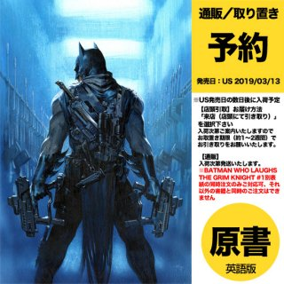 【予約】BATMAN WHO LAUGHS THE GRIM KNIGHT #1 VAR ED(US2019年03月13日発売予定)