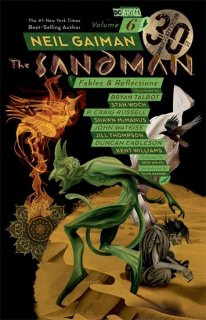 SANDMAN TP VOL 06 FABLES & REFELCTIONS 30TH ANNIV ED