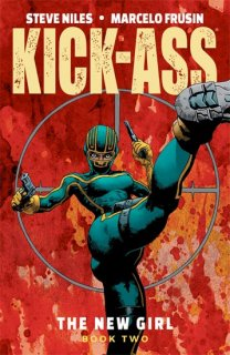 KICK-ASS NEW GIRL TP VOL 02