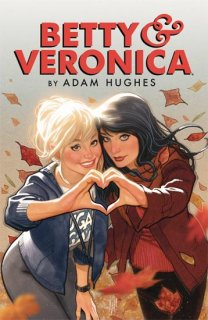 BETTY & VERONICA BY ADAM HUGHES TP VOL 01【再入荷】
