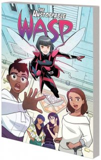 UNSTOPPABLE WASP UNLIMITED TP VOL 01 FIX EVERYTHING【再入荷】
