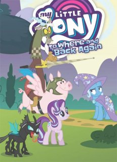 MY LITTLE PONY TO WHERE AND BACK AGAIN GN