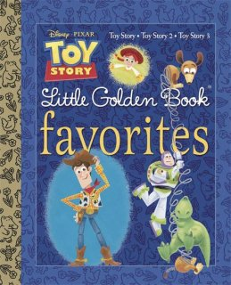 DISNEY PIXAR TOY STORY LITTLE GOLDEN BOOK FAVORITES