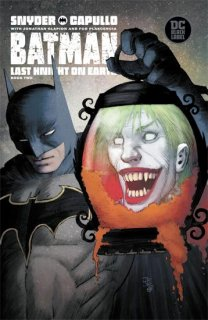 BATMAN LAST KNIGHT ON EARTH #2 (OF 3) VAR ED【再入荷】