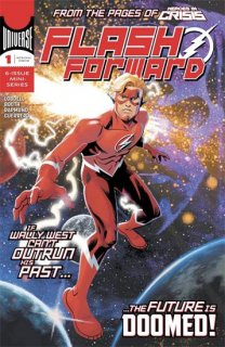 FLASH FORWARD #1 (OF 6)