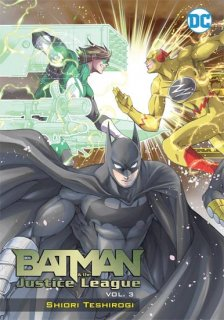 BATMAN & THE JUSTICE LEAGUE MANGA TP VOL 03