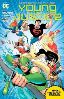 YOUNG JUSTICE THE ANIMATED SER TP BOOK 01 THE EARLY MISSIONS
