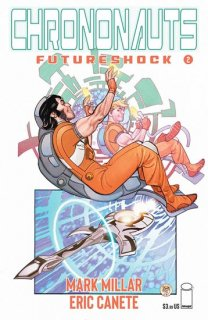 CHRONONAUTS FUTURESHOCK #2 (OF 4) CVR A FERRY