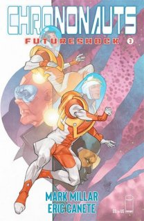 CHRONONAUTS FUTURESHOCK #3 (OF 4) CVR A FERRY