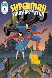 SUPERMAN SMASHES THE KLAN #1 (OF 3)【再入荷】