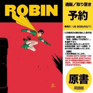 【予約】ROBIN 80TH ANNIV 100 PAGE SUPER SPECTACULAR #1(US2020年03月11日発売予定)
