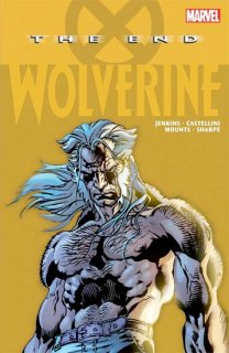 WOLVERINE TP THE END NEW PTG