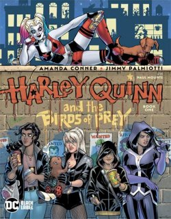 HARLEY QUINN & THE BIRDS OF PREY #1 (OF 4)