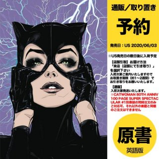 【予約】CATWOMAN 80TH ANNIV 100 PAGE SUPER SPECT #1(US2020年06月03日発売予定)