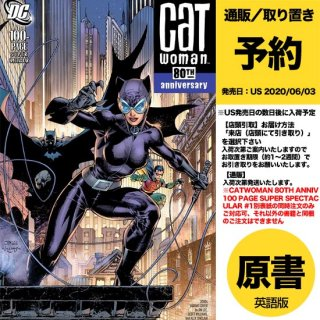 【予約】CATWOMAN 80TH ANNIV 100 PAGE SUPER SPECT #1 2000S JIM LEE(US2020年04月15日発売予定)