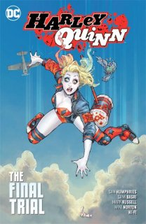 HARLEY QUINN TP VOL 04 THE FINAL TRIAL