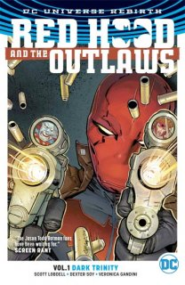 RED HOOD & THE OUTLAWS TP VOL 01 DARK TRINITY【再入荷】