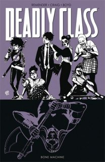 DEADLY CLASS TP VOL 09 BONE MACHINE