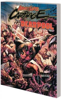 ABSOLUTE CARNAGE VS DEADPOOL TP【再入荷】