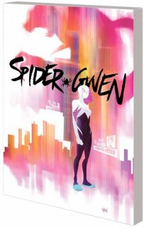 SPIDER-GWEN TP VOL 01 GREATER POWER【再入荷】