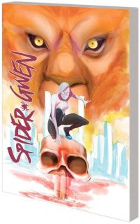 SPIDER-GWEN TP VOL 02 WEAPON OF CHOICE【再入荷】