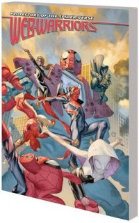 WEB WARRIORS OF SPIDER-VERSE TP VOL 02 SPIDERS VS【再入荷】
