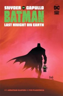 BATMAN LAST KNIGHT ON EARTH HC【再入荷】