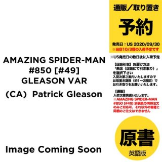 【予約】AMAZING SPIDER-MAN #850 [#49] GLEASON VAR(US2020年09月30日発売予定)