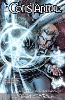 CONSTANTINE TP VOL 01 SPARK AND THE FLAME (N52)【再入荷】