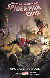 SPIDER-MAN 2099 TP VOL 06 APOCALYPSE SOON【再入荷】