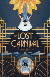LOST CARNIVAL A DICK GRAYSON GRAPHIC NOVEL TP【再入荷】