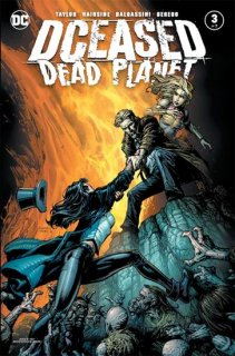 DCEASED DEAD PLANET #3 (OF 7) CVR A DAVID FINCH