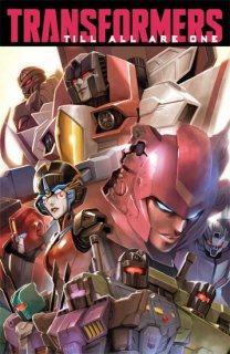 TRANSFORMERS TILL ALL ARE ONE TP VOL 01【再入荷】