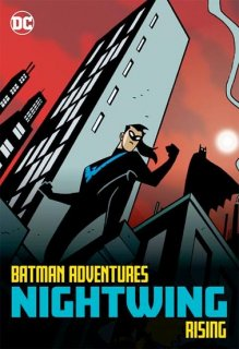 BATMAN ADVENTURES NIGHTWING RISING TP