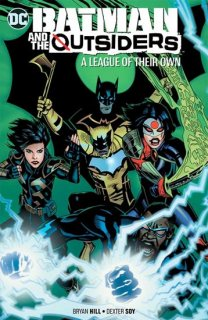 BATMAN AND THE OUTSIDERS TP VOL 02 A LEAGUE OF THEIR OWN【再入荷】